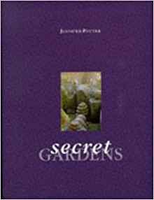 Secret Gardens by Jennifer Potter
