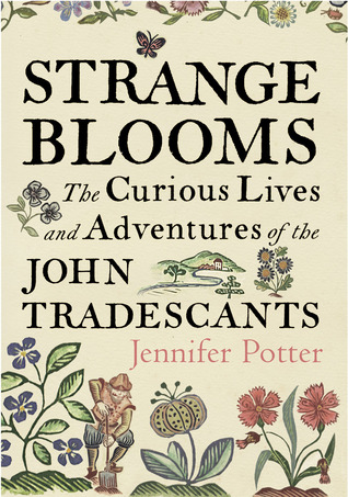 Strange Blooms by Jennifer Potter